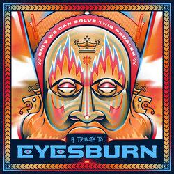 Legendarni EYESBURN dobio svoje Tribute izdanje ! Postavljeno za free download !