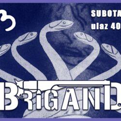 BRIGAND posle dve godine ponovo u Novom Sadu !